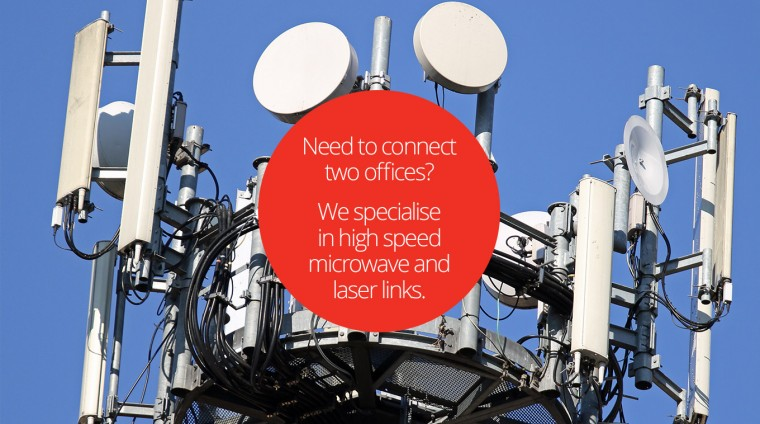 Need to connect two offices? Jeanneret Electrical Technologies specialise in high speed microwave and laser links.