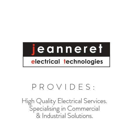Jeanneret Electrical Technologies. Provides: High Quality Electrical Services. Specialising in Commercial and Industrial Solutions in Tasmania.