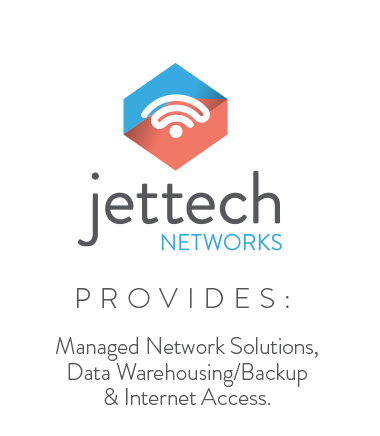 Jettech Networks Provides: Managed Network Solutions. Data Warehousing / Backup & Internet Access.